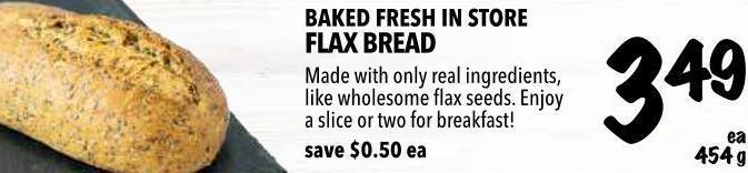 Baked Fresh In Store Flax Bread 454 g