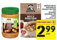 Irresistibles Naturalia Peanut Butter 750 G Or Quaker Oatmeal Or Oats 228 G - 1 Kg