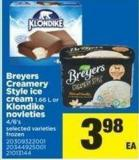 Breyers Creamery Style Ice Cream 1.66 L Or Klondike Novleties - 4/6's