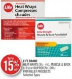 Life Brand Heat Wraps (3's - 4's) - Muscle & Back (18's) or Ibuprofen (100's) Pain Relief Products