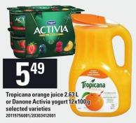 Tropicana Orange Juice 2.63 L Or Danone Activia Yogurt 12x100 G