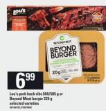 Lou's Pork Back Ribs - 500/585 G Or Beyond Meat Burger - 226 G