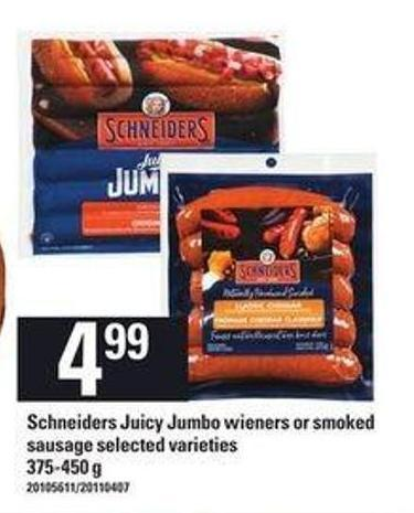 Schneiders Juicy Jumbo Wieners Or Smoked Sausage - 375-450 g