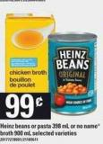 Heinz Beans Or Pasta - 398 mL Or No Name Broth - 900 mL