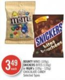 Bounty Minis (109g) - Snickers Bites (130g) or M&m's (109g - 120g) Chocolate Candy