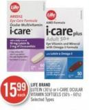 Life Brand Lutein (30's) or I-care Ocular Vitamin Softgels (50's - 60's)