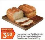 Homestyle Low Fat Multigrain - Oat Bran - Mountain Grain or Good Haven Breads 600 g