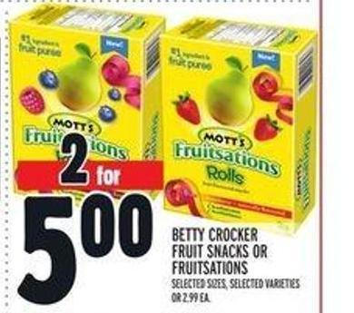 Betty Crocker Fruit Snacks or Fruitsations
