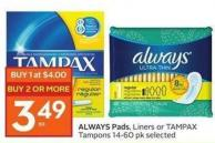 Always Pads Liners or Tampax Tampons 14-60 Pk Selected