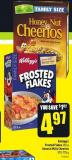 Kellogg's Frosted Flakes 650 g General Mills Cheerios 570-778 g
