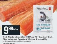 Fresh Atlantic Salmon Fillets 22.02/kg Or PC Gigantico Black Tiger Shrimp - Raw Zipperback 16-20 Per Lb Frozen 400 G
