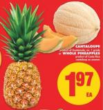 Cantaloupe or Whole Pineapples