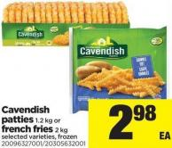 Cavendish Patties - 1.2 Kg Or French Fries - 2 Kg