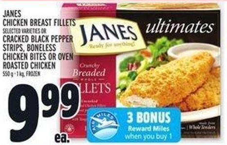 Janes Chicken Breast Fillets Or Cracked Black Pepper Strips - Boneless Chicken Bites or Oven Roasted Chicken