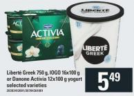 Liberté Greek 750 G - IOGO 16x100 G Or Danone Activia 12x100 G Yogurt
