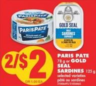 Paris Pate - 78 g or Gold Seal Sardines - 125 g
