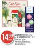 Secret Freshies (3's) or Old Spice Fiji Gift Set