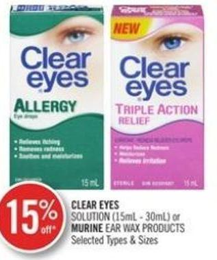 Clear Eyes Solution (15ml-30ml) or Murine Ear Wax Products