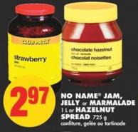 No Name Jam - Jelly - Or Marmalade - 1 L or Hazelnut Spread - 725 g