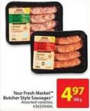 Your Fresh Market Butcher Style Sausage