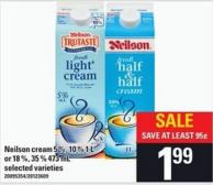 Neilson Cream 5 % - 10 % 1 L Or 18 % - 35 % 473 Ml
