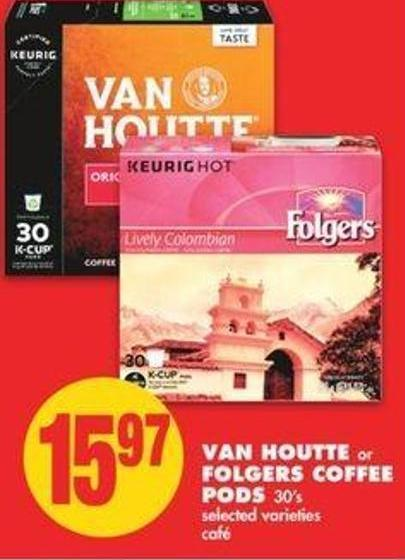 Van Houtte Or Folgers Coffee PODS - 30's