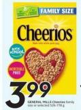 General Mills Cheerios Family Size or Selected 526-778 g