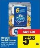 Royale Facial Tissue - 6x72's or 6x100's