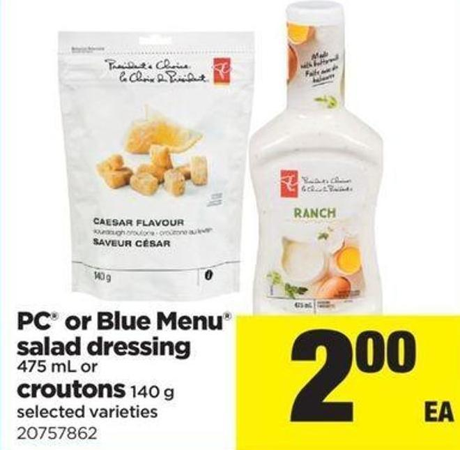 PC Or Blue Menu Salad Dressing 475 Ml Or Croutons 140 G