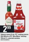 Tabasco Sauce - 57 Ml - PC Cooking Sauces - 350-500 Ml Or PC Blue Menu Ketchup - 750 Ml/1 L