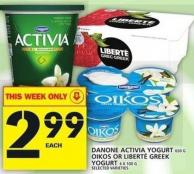 Danone Activia Yogurt Or Oikos Or Liberté Greek Yogurt