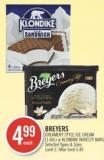 Breyers Creamery Style Ice Cream (1.66l) or Klondike Novelty Bars