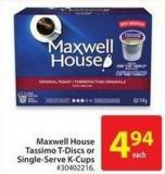 Maxwell House Tassimo T-discs or Single-serve K-cups