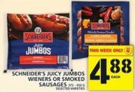 Schneider's Juicy Jumbos Wieners Or Smoked Sausages