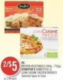 PC Frozen Vegetables (500g - 750g) - Stouffer's Homestyle or Lean Cuisine Frozen Entrees