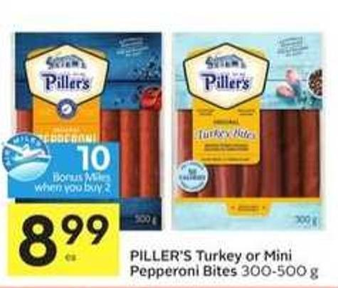Piller's Turkey or Mini Pepperoni Bites - 10 Air Miles Bonus Miles