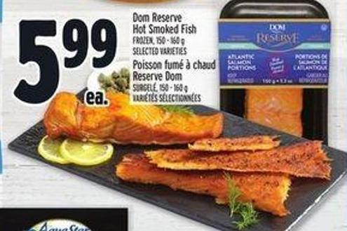 Dom Reserve Hot Smoked Fish Frozen 150 - 160 g