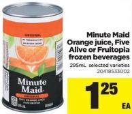 Minute Maid Orange Juice - Five Alive Or Fruitopia Frozen Beverages - 295ml
