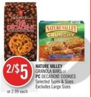 Nature Valley Granola Bars or PC Decadent Cookies