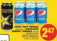 Pepsi Soft Drinks - 6x222 mL or Rockstar Energy Drinks - 473 mL