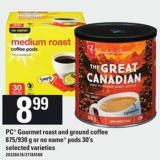 PC Gourmet Roast And Ground Coffee - 875/930 G Or No Name PODS - 30's