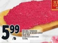 Red Grill Tenderized Hip Steak Or Breaded Cutlet Value Pack
