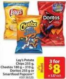 Lay's Potato Chips 255 g - Cheetos 180 g - 310 g - Doritos 255 g or Smartfood Popcorn