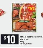 Roma La Pizzeria Pepperoni Mild Or Hot - 900 g