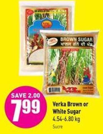 Verka Brown or White Sugar 4.54-6.80 Kg