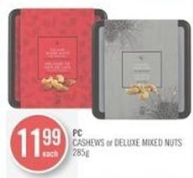 PC Cashews or Deluxe Mixed Nuts 285 g
