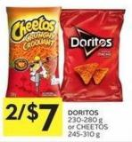 Doritos 230-280 g or Cheetos 245-310 g