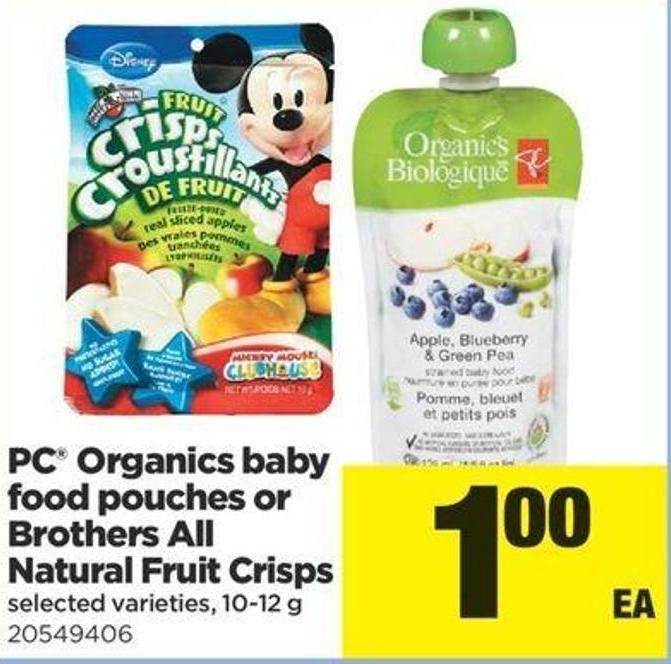 PC Organics Baby Food Pouches Or Brothers All Natural Fruit Crisps - 10-12 G