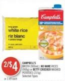 Campbell's Broth (900ml) - No Name Rices (900g) or Betty Crocker Mashed Potatoes (215g)