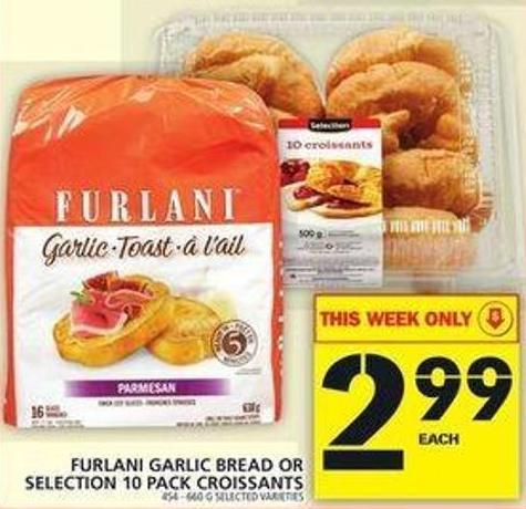 Furlani Garlic Bread Or Selection 10 Pack Croissants